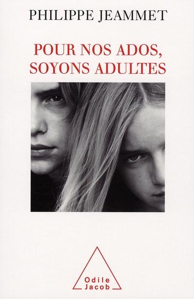 Pour Nos Ados, Soyons Adultes