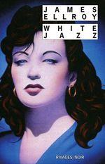 Vente Livre Numérique : White Jazz  - James Ellroy