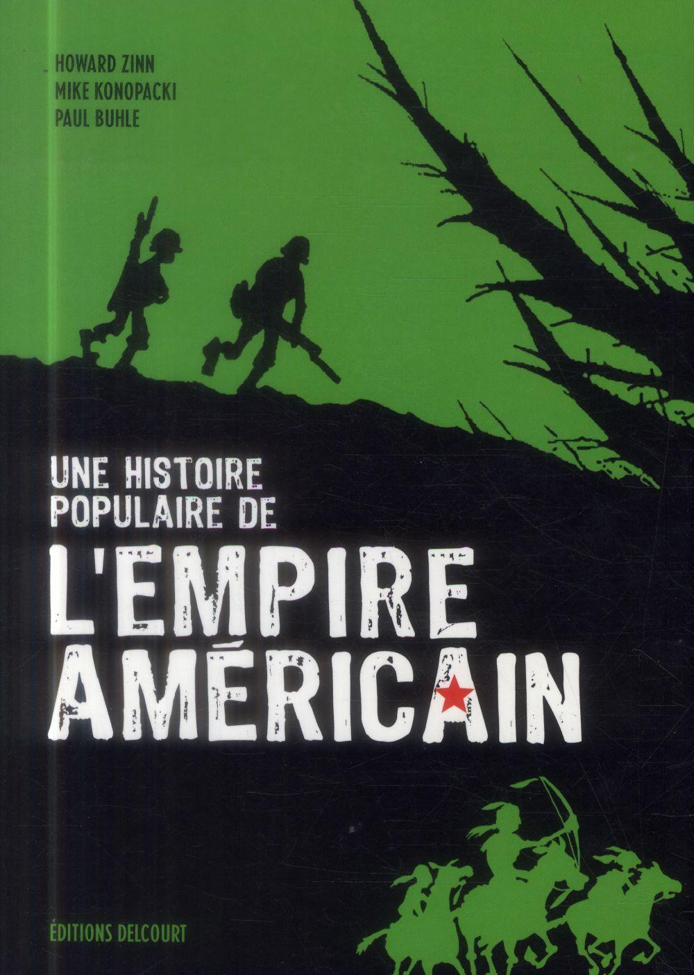 Une Histoire Populaire De L'Empire Americain