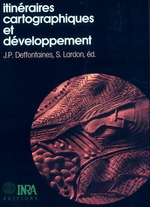 Itinéraires cartographiques et développement  - Sylvie Lardon - Jean-Pierre Deffontaines - Deffontaines