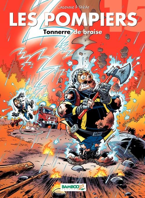 Les pompiers T.15 ; tonnerre de braise