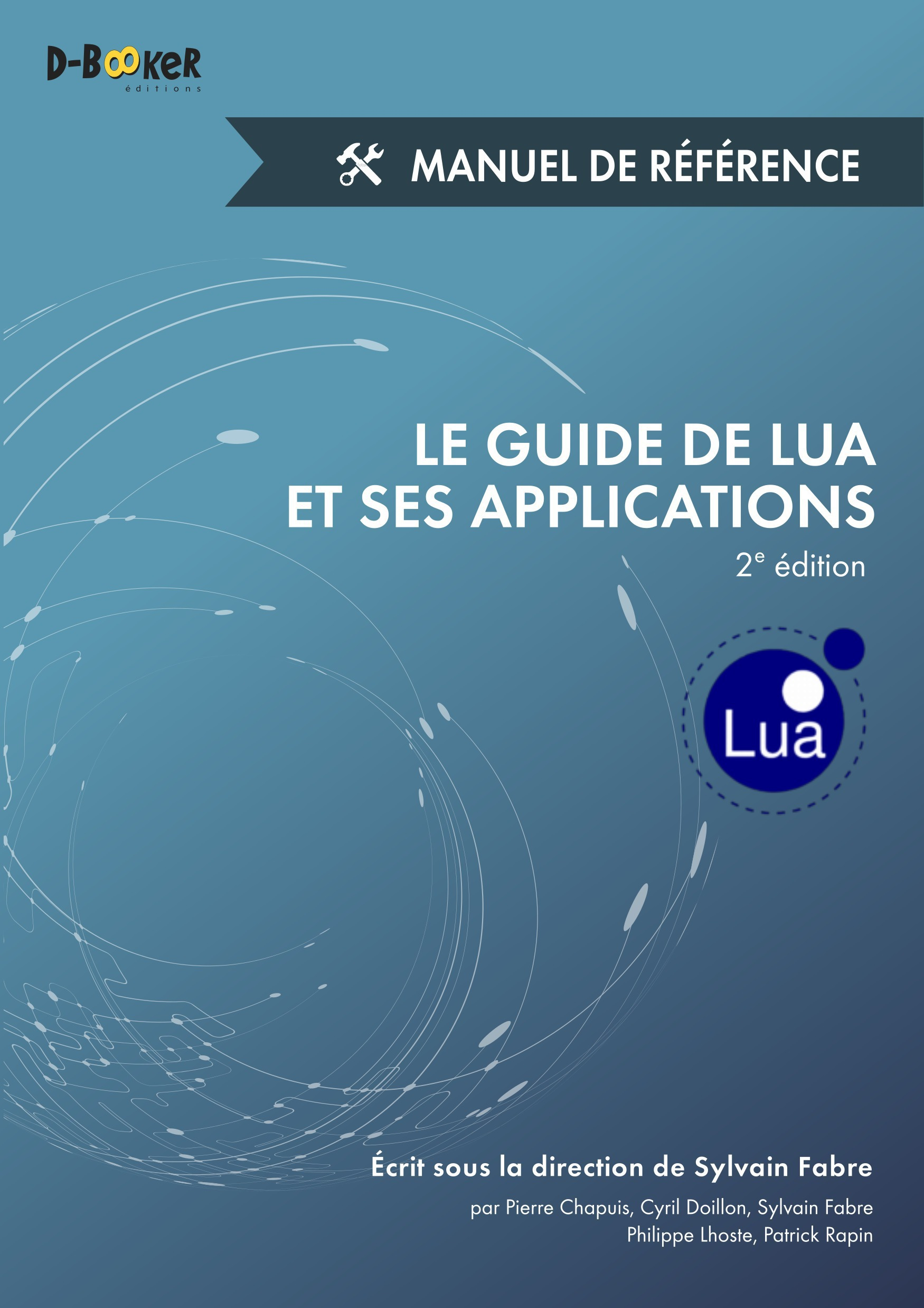 Le guide de Lua et ses applications ; manuel de référence (2e édition)