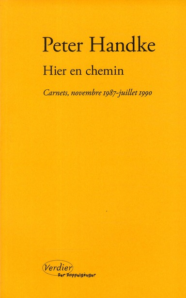 HIER EN CHEMIN  -  CARNETS, NOVEMBRE 1987-JUILLET 1990