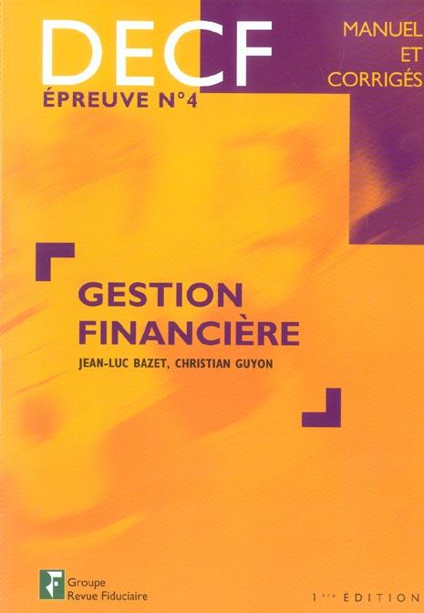Gestion Financiere Decf - Epreuve No4 Manuel Et Corriges