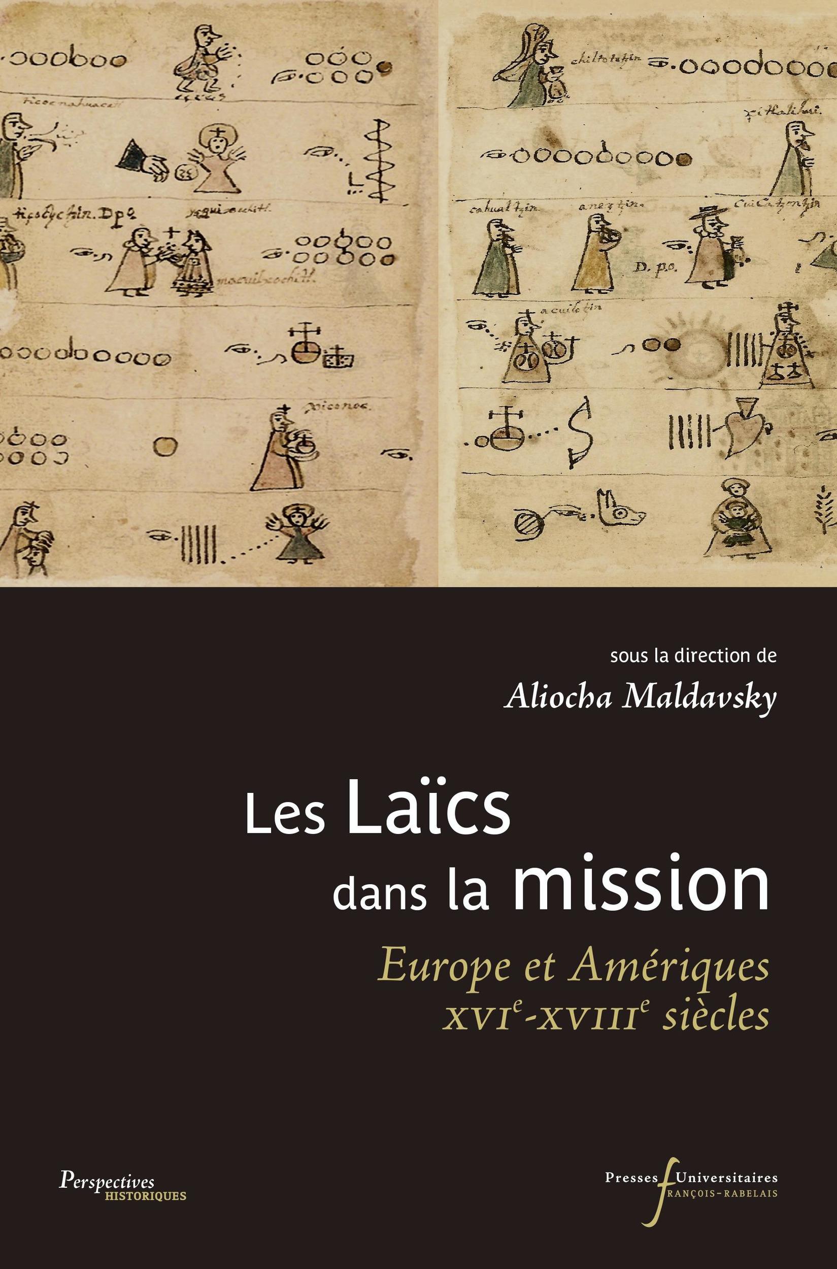Les laïcs dans la mission ; Europe et Amériques ; XVI-XVIIIe siècle