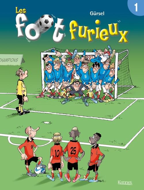 Les Foot Furieux t.1
