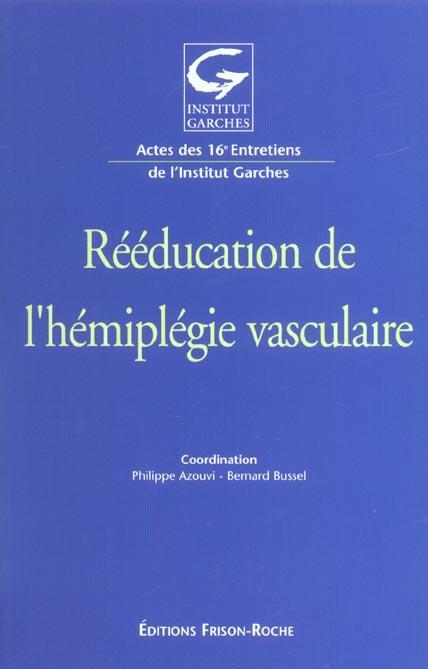 Reeducation De L'Hemiplegie Vasculaire