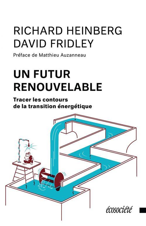 Un futur renouvelable ; tracer les contours de la transition