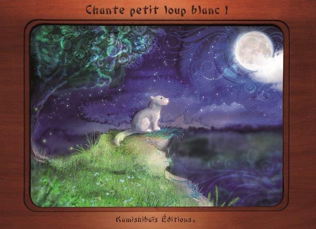 Chante petit loup blanc