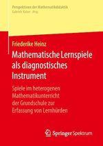 Mathematische Lernspiele als diagnostisches Instrument  - Friederike Heinz