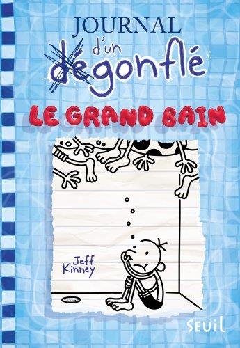 Journal d'un dégonflé T.15 ; le grand bain