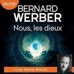 Vente AudioBook : Nous, les dieux  - Bernard Werber