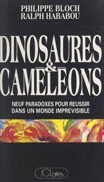 Vente Livre Numérique : Dinosaures et caméléons  - Philippe Bloch - Ralph HABABOU