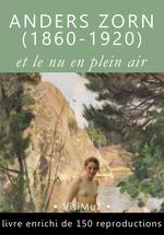 Anders Zorn (1860-1920) et le nu en plein air  - François Blondel - Arvid Nyholm - Henri Focillon