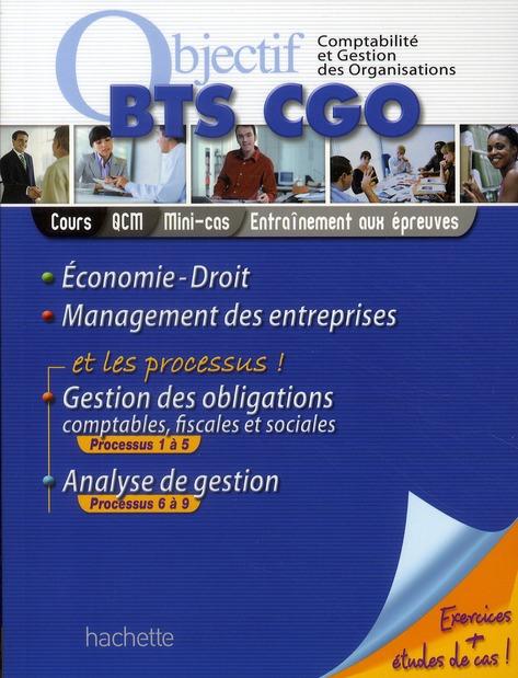 Objectif Bts; Economie-Droit-Management Des Entreprises ; Bts Cgo