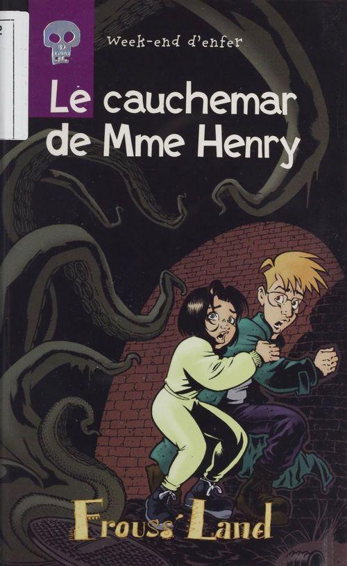 Le cauchemar de mme henry