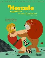 Vente EBooks : Hercule et ses 12 travaux  - Christine Palluy