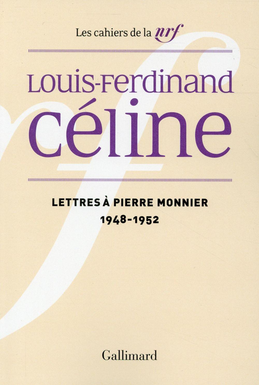 Les cahiers de la NRF ; lettres à Pierre Monnier  (1948-1952)