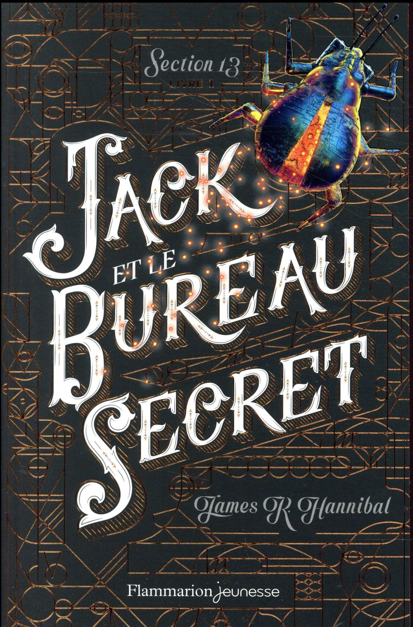 Section 13 t.1 ; Jack et le bureau secret
