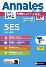 Annales ABC du bac ; sujets & corrigés ; sciences économiques et sociales ; terminale spécialité