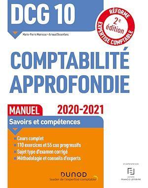 DCG 10 ; comptabilité approfondie ; manuel (édition 2020/2021)