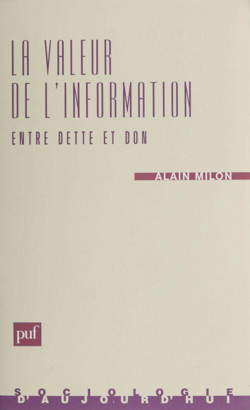 La valeur de l'information : entre dette et don