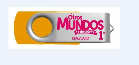Otros Mundos ¡A descubrir! ; espagnol ; 1re ; clé USB de ressources (édition 2019)