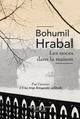 Les Noces dans la maison  - Bohumil HRABAL