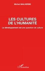 Vente Livre Numérique : Les cultures de l'humanité  - Michel Malherbe