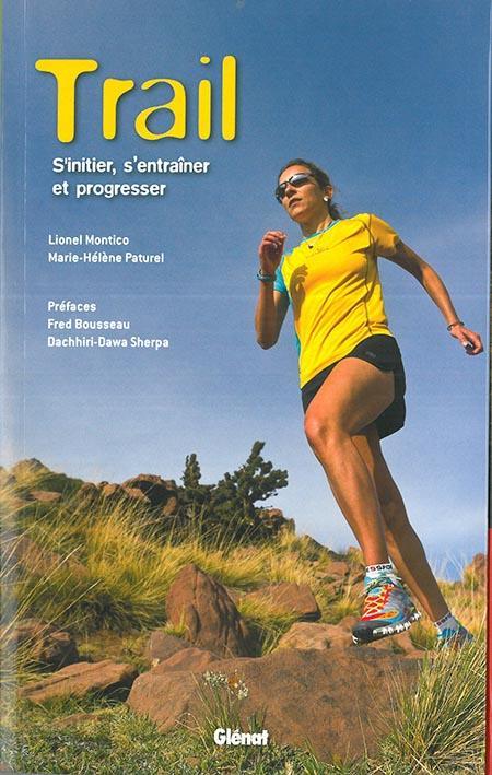 trail ; s'initier, s'entraîner, progresser
