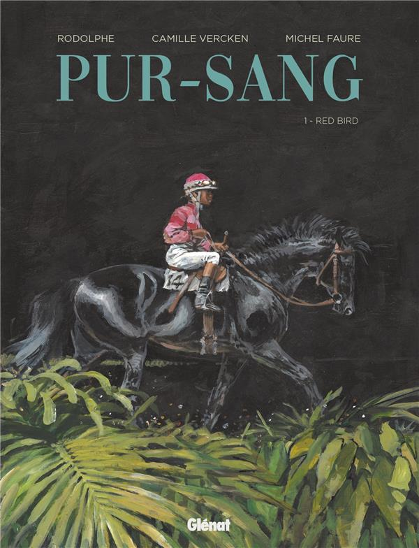 Pur-sang T.1 ; Red Bird