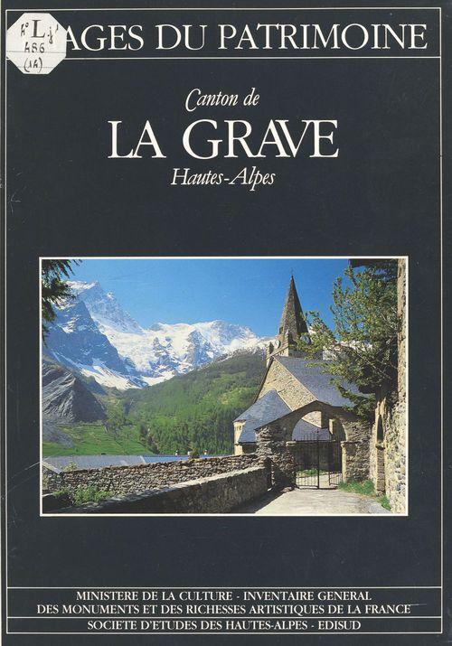 Canton de La Grave (Hautes-Alpes)  - Inventaire général des monuments et des richesses artistiques de la France. Commission régionale Provence-Alpes-Côte d'A