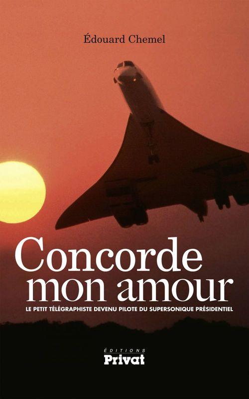 Concorde mon amour  - Edouard Chemel