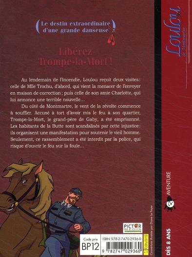 Loulou De Montmartre T 10 Liberez Trompe La Mort Francoise Boublil Jean Helpert Olivier Dehors Thomas Leclere Bayard Jeunesse Poche Le Hall Du Livre Nancy