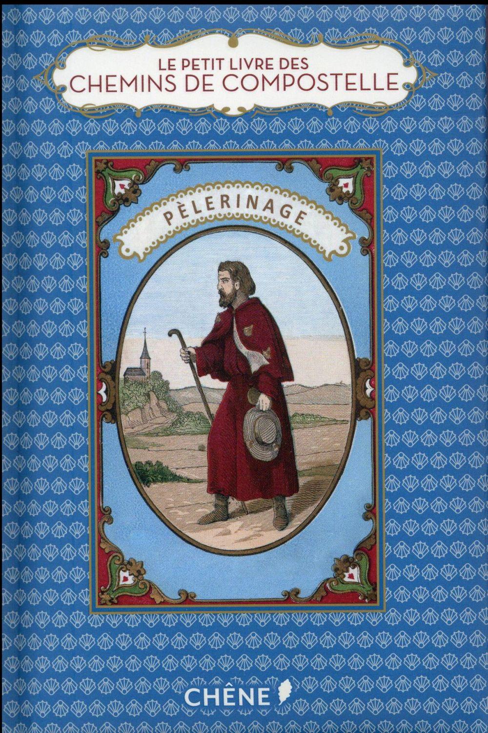 Le petit livre de(s) ; chemins de Compostelle