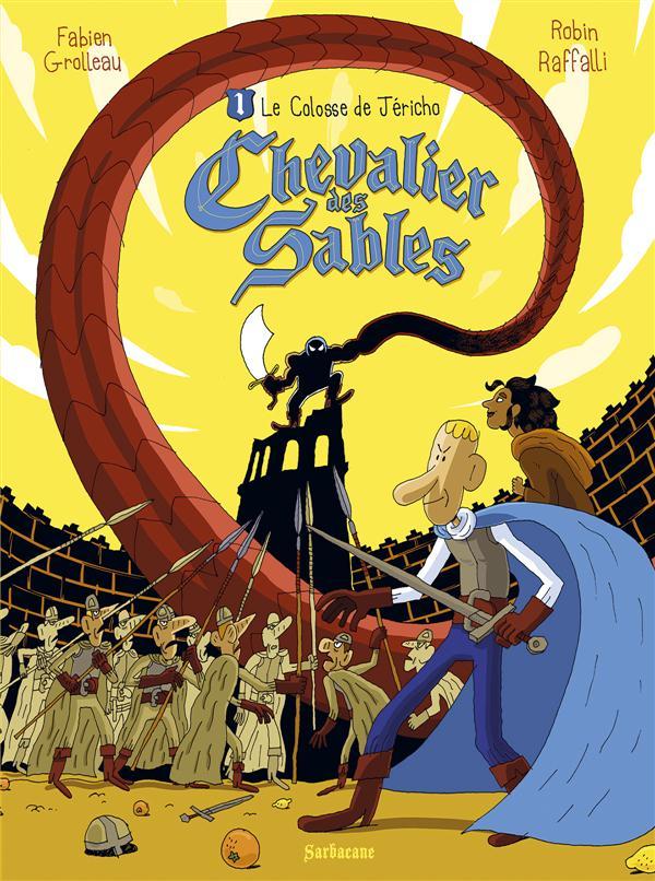 CHEVALIER DES SABLES T.1  -  LE COLOSSE DE JERICHO
