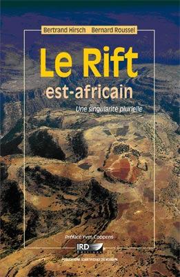 Le rift est-africain ; une singularité plurielle