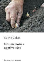 Vente Livre Numérique : Nos mémoires apprivoisées  - Valérie Cohen