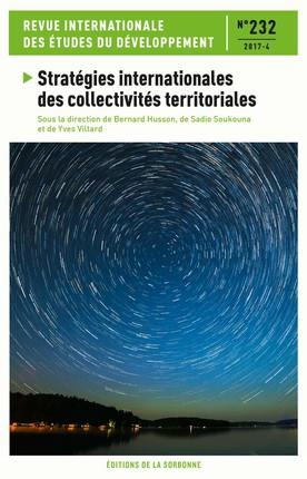 Revue internationale des etudes du developpement n.232 ; strategies internationales des collectivites territoriales