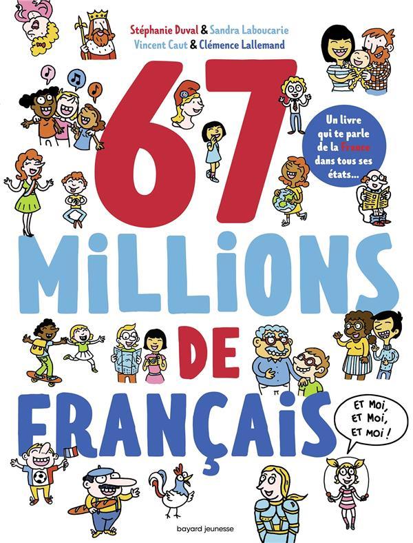 67 millions de Français... ; et moi, et moi, et moi !
