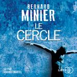 Vente AudioBook : Le Cercle  - Bernard Minier