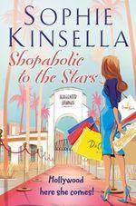 Vente Livre Numérique : SHOPAHOLIC TO THE STARS  - Sophie Kinsella