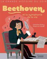 Vente EBooks : Beethoven et la symphonie de la vie  - Christine Palluy