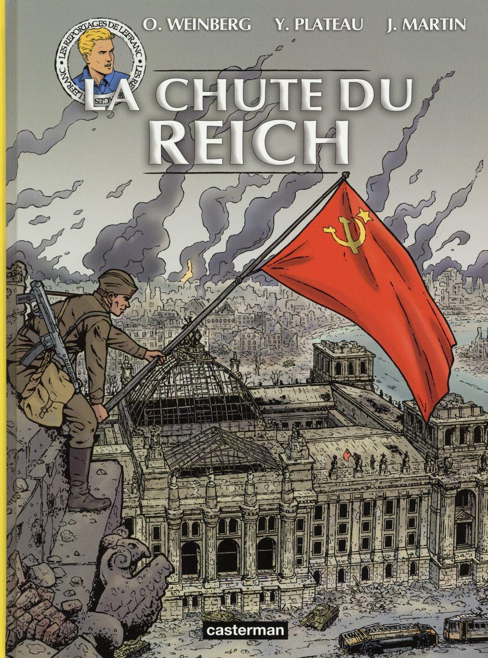 Les reportages de Lefranc ; la chute du Reich