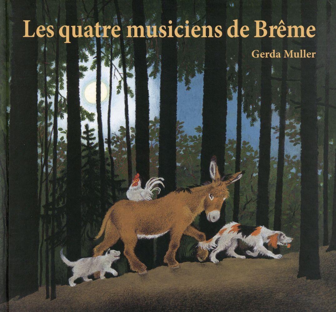 LES QUATRE MUSICIENS DE BREME