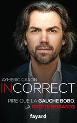 Vente EBooks : Incorrect  - Aymeric Caron