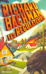 Les Régulateurs  - Desmond W O. - Richard Bachman Stephen King - Richard Bachman - Stephen King Richard Bachman