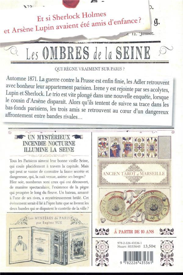 Sherlock, Lupin & moi T.6 ; les ombres de la Seine