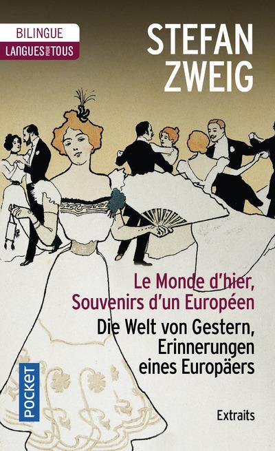 LE MONDE D'HIER  -  SOUVENIRS D'UN EUROPEEN  -  EXTRAITS
