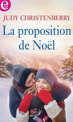 Vente Livre Numérique : La proposition de Noël  - Judy Christenberry